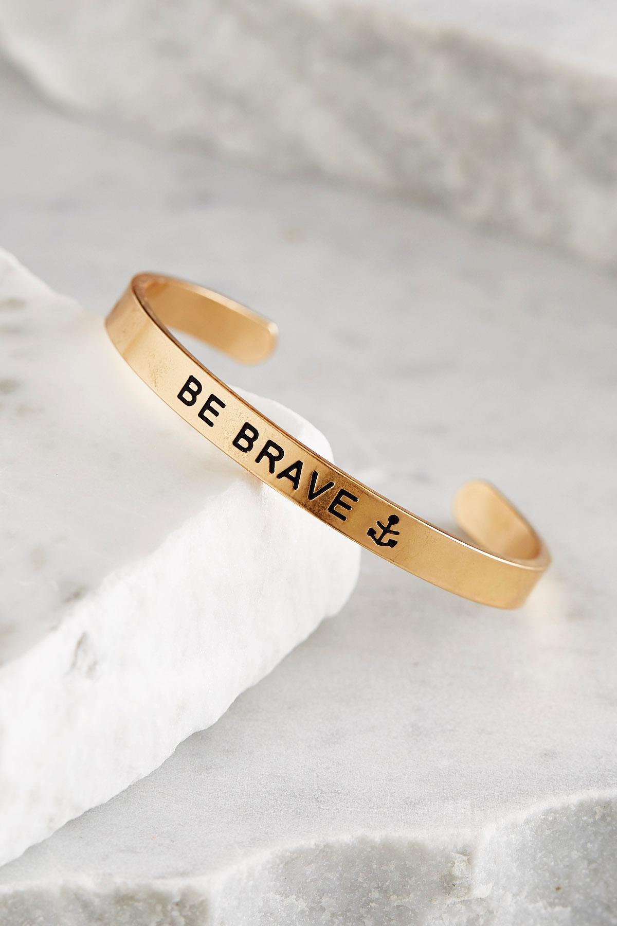 Be Brave Brass Cuff Bracelet