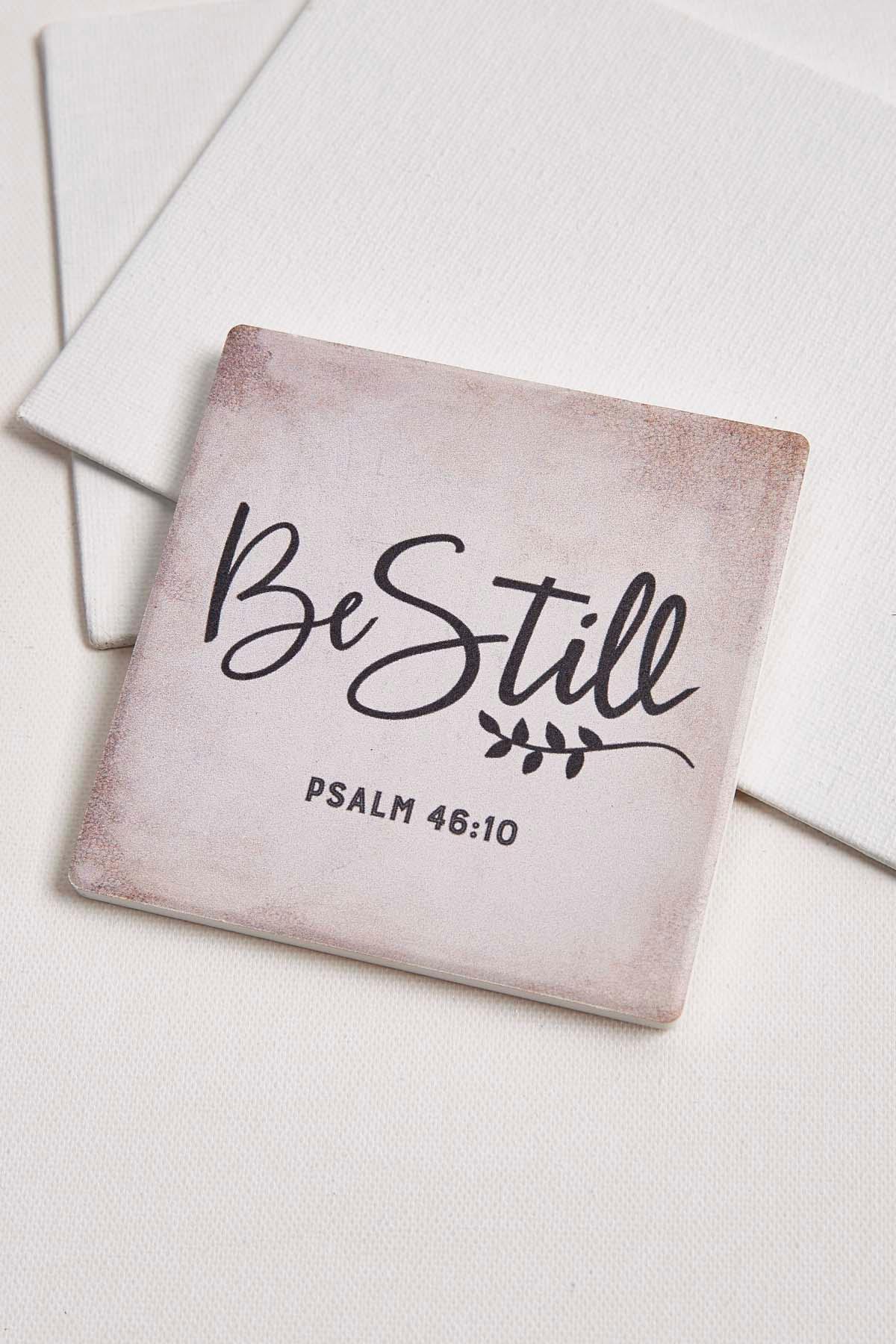 Be Still Ceramic Coaster