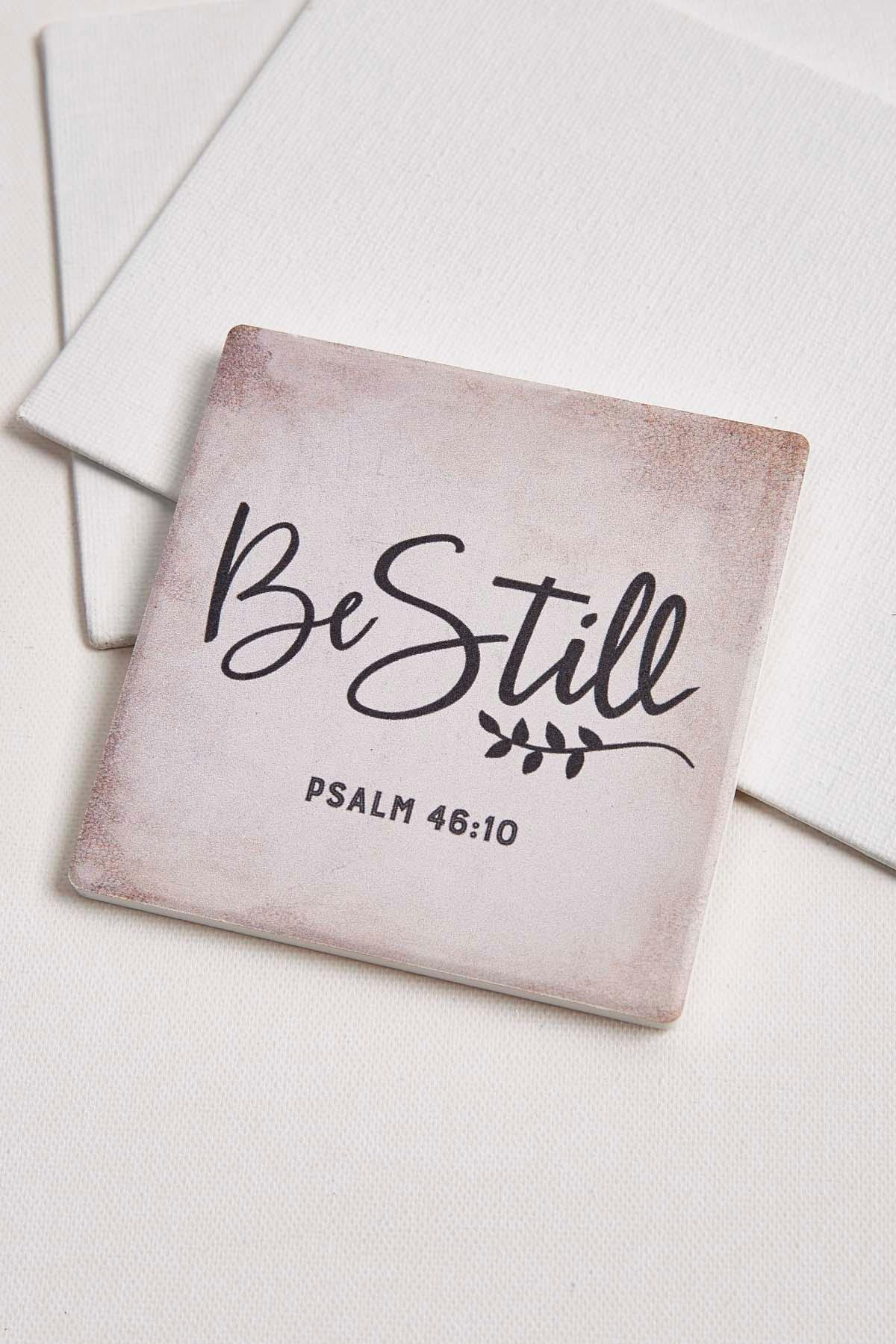 Be Still Ceramic Coaster