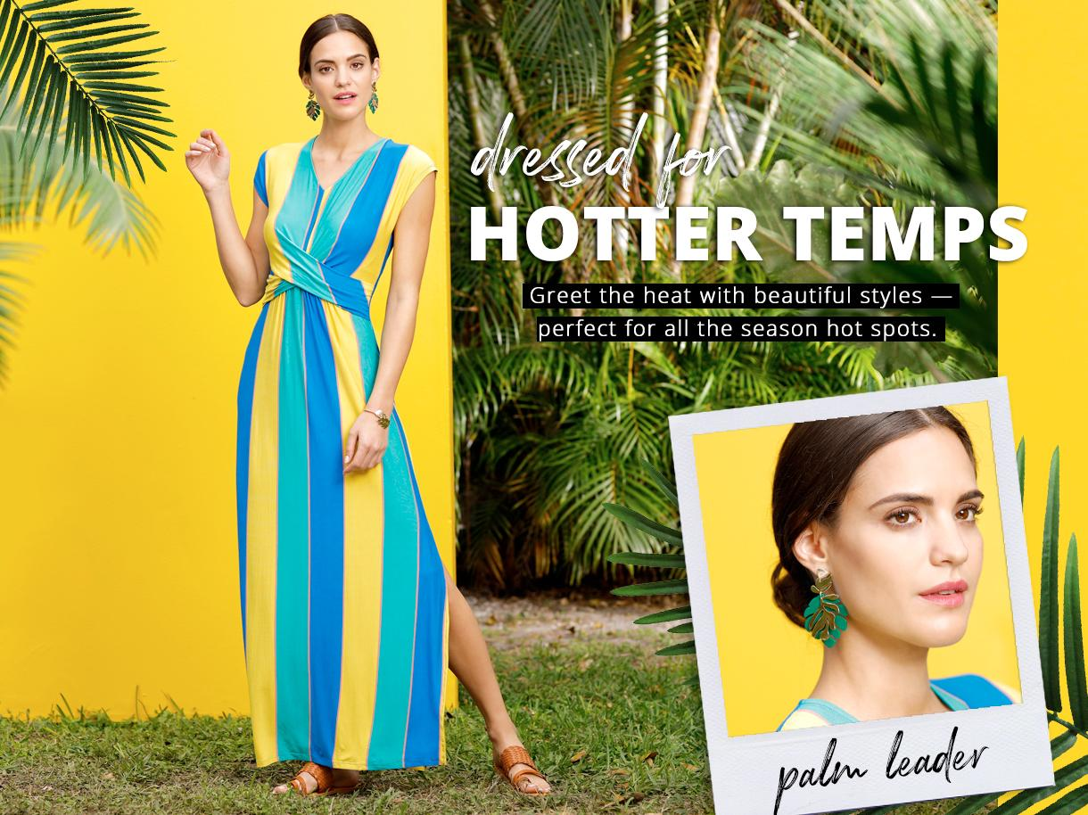 Dressed for Hotter Temps collection