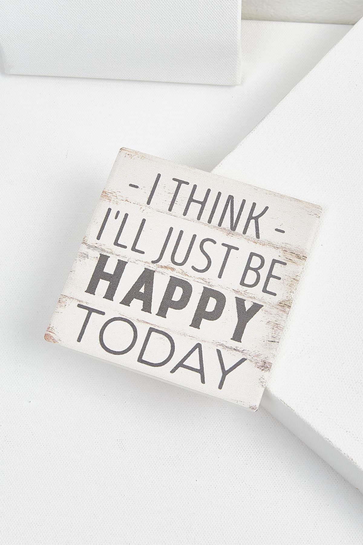 Be Happy Today Coaster