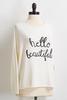 Hello Beautiful Sweater