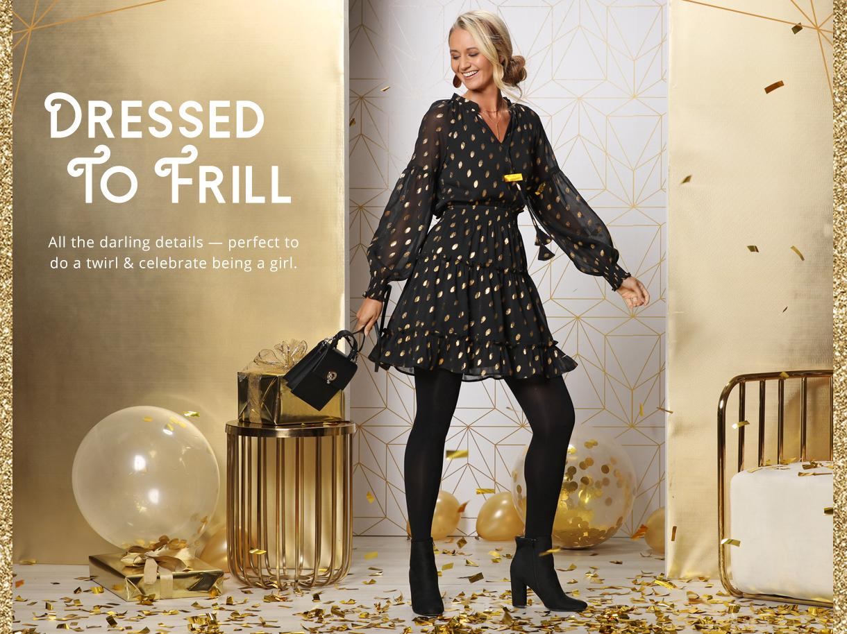 Dressed To Frill collection