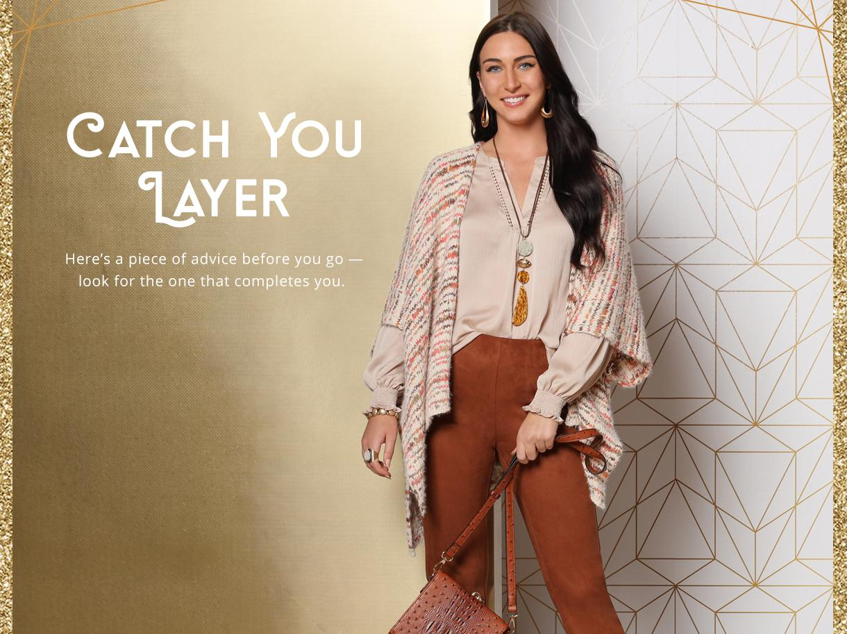Catch You Layer collection