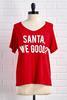 Santa We Good Tee