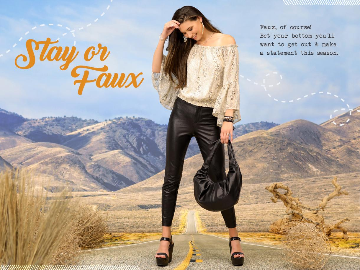 Stay or Faux collection