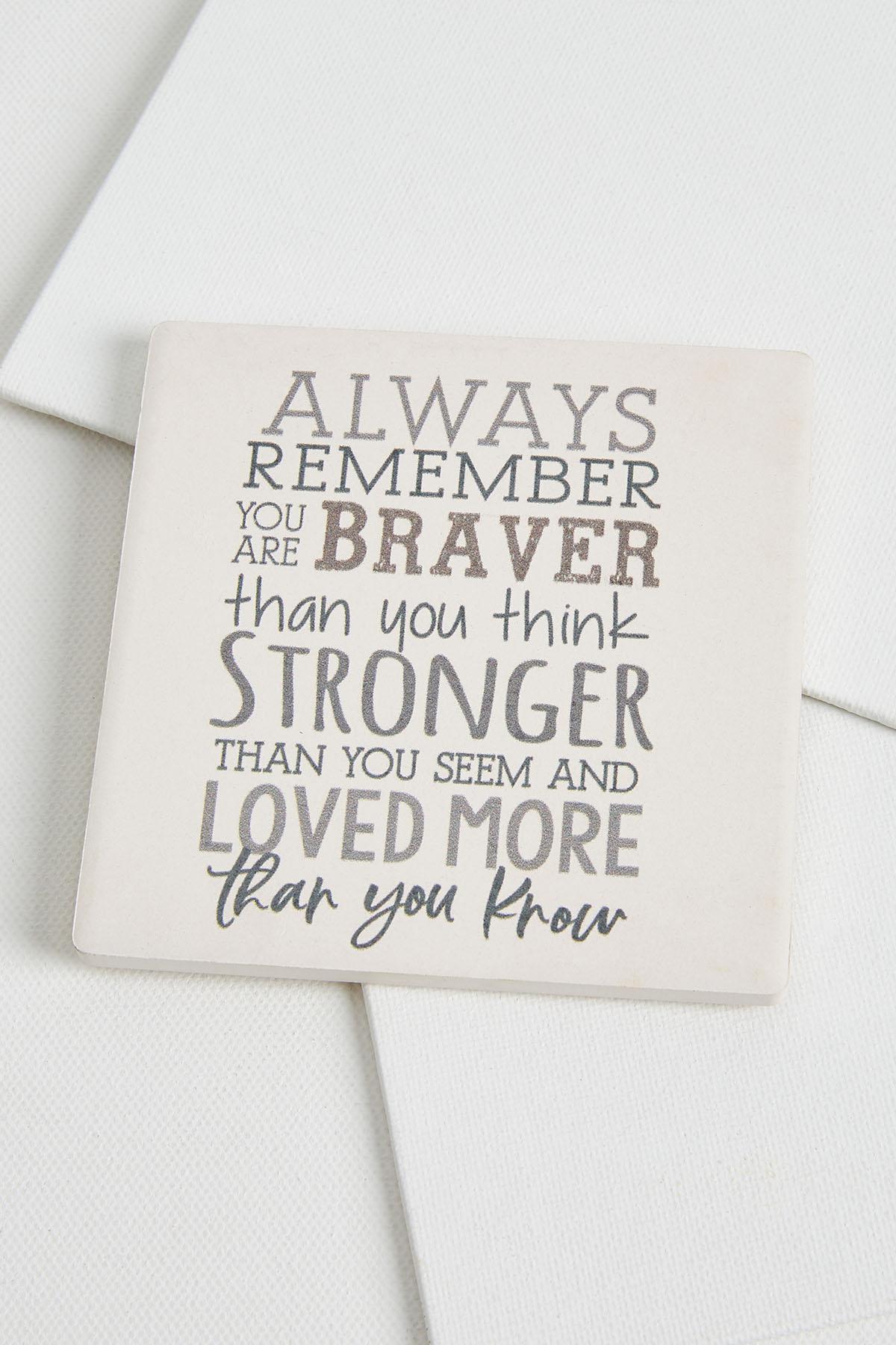 Braver Stronger Coaster