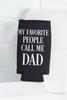 Call Me Dad Skinny Koozie