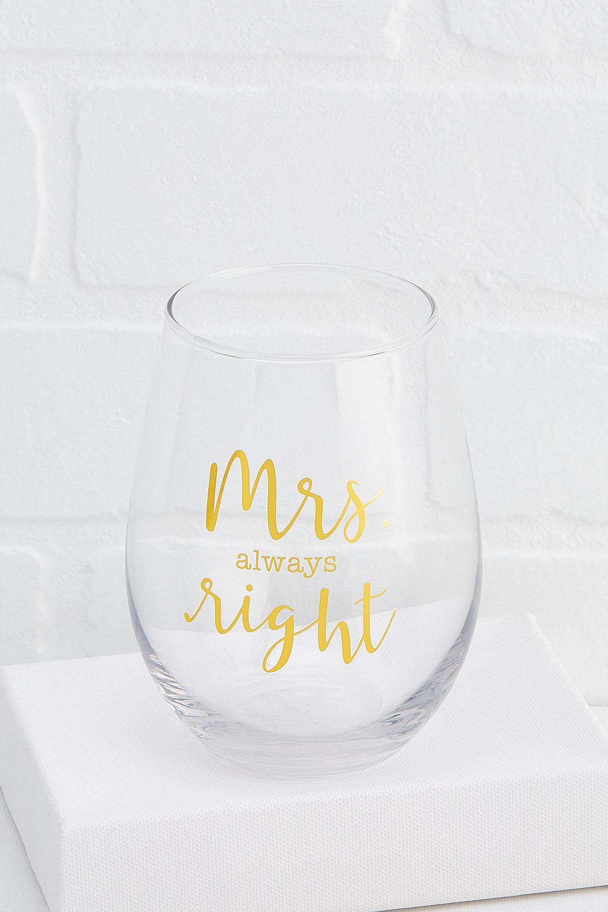 Mrs Always Right Stemless Wine Glass