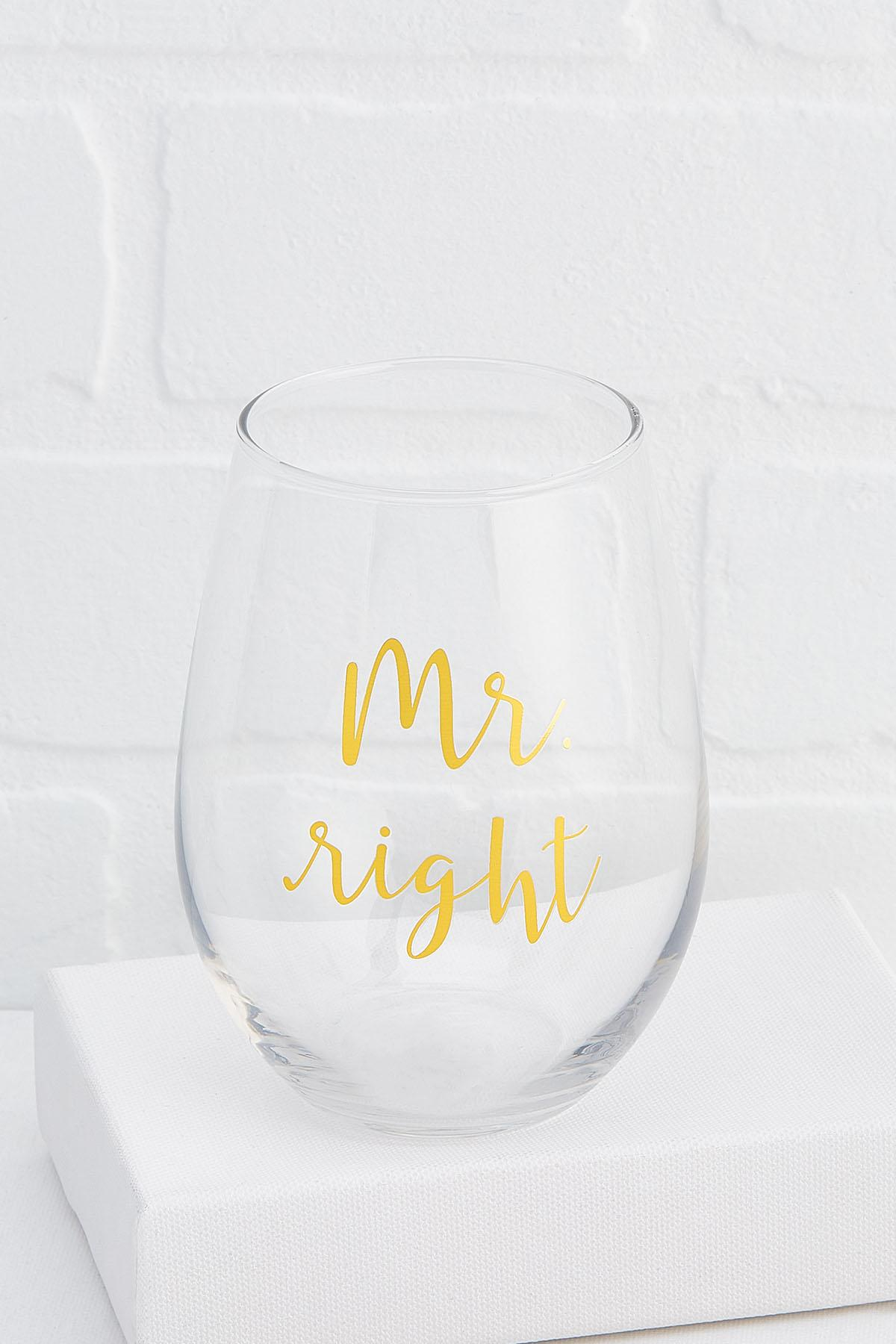 Mr.Right Stemless Wine Glass