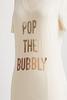 Pop The Bubbly Tee