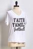 Faith Family Football Tee