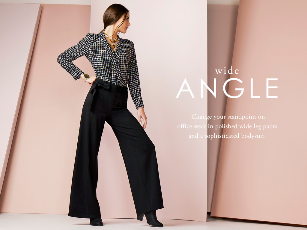 Wide Angle - Change your standpoint on office wear in polished wide leg pants and a sophisticated bodysuit.
