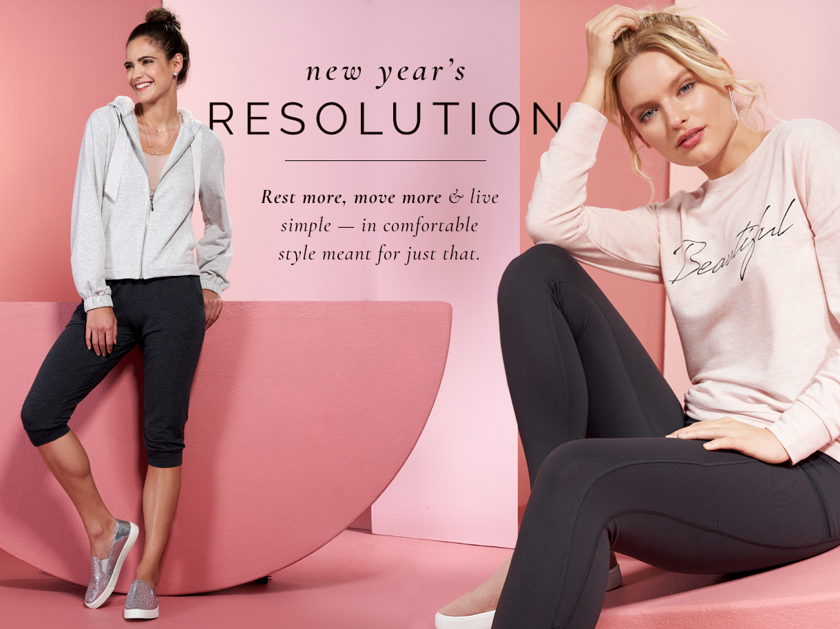 New Year`s resolution. Rest more, move more and live simple - in comfortable style meant for just that.