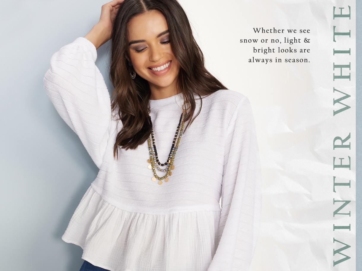 Whether we see snow or no, light and bright looks are always in season.