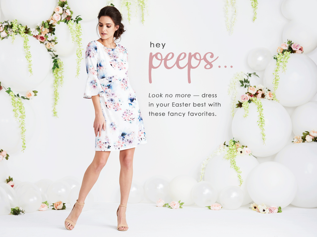 Hey peeps, look no more. Dress in your Easter best with these fancy favorites.