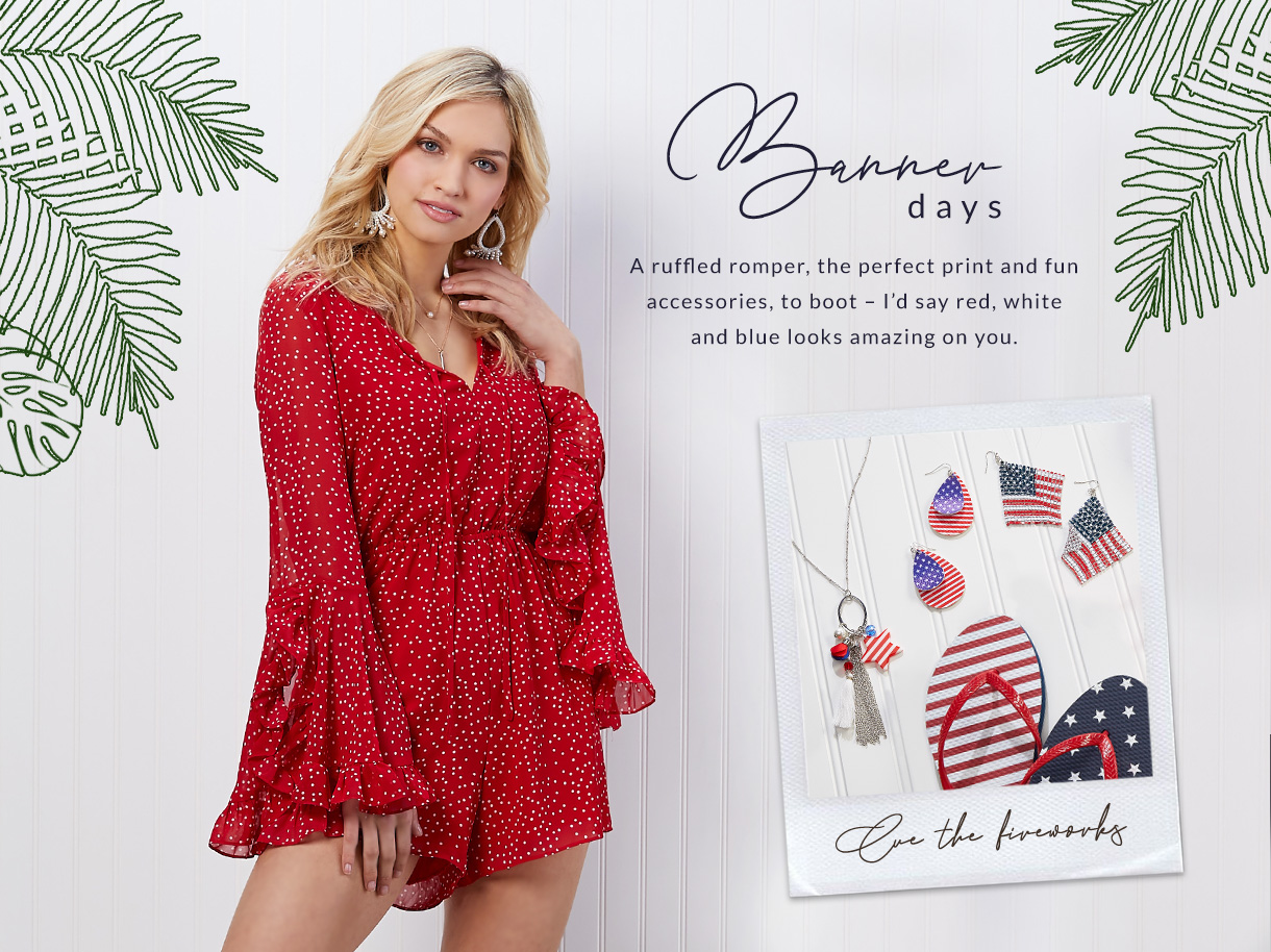 A ruffled romper, the perfect print and fun accessories, to boot. I'd say red, white and blue looks amazing on you.