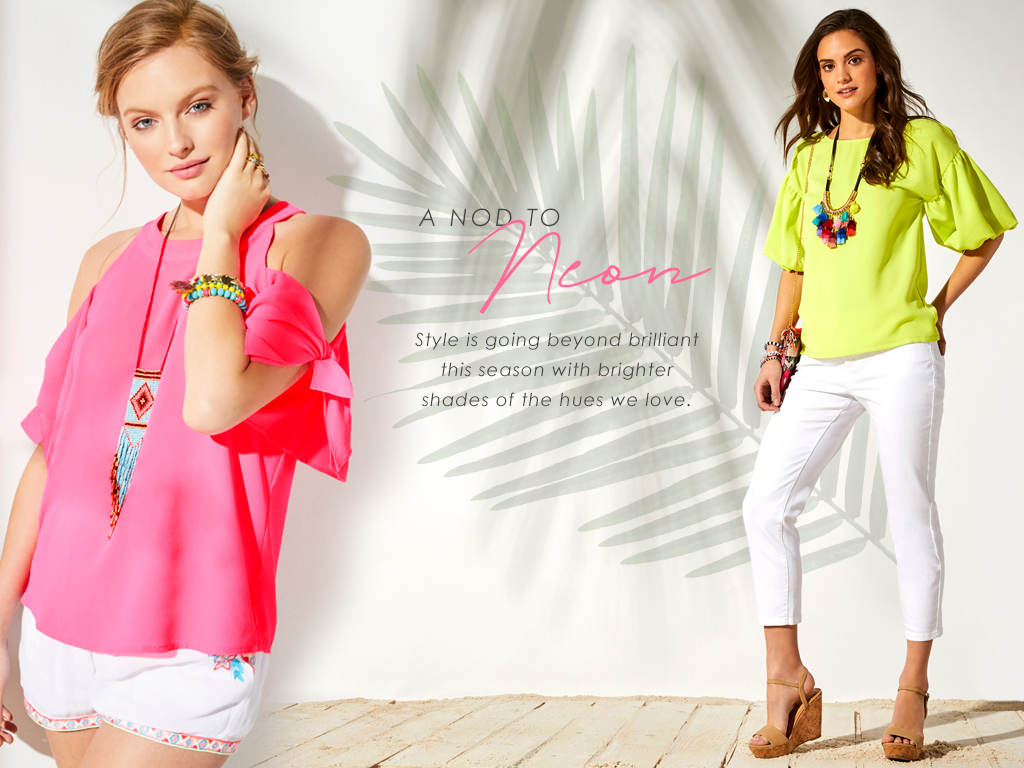 A Nod to Neon - Style is going beyond brilliant this season with brighter shades of the hues we love.