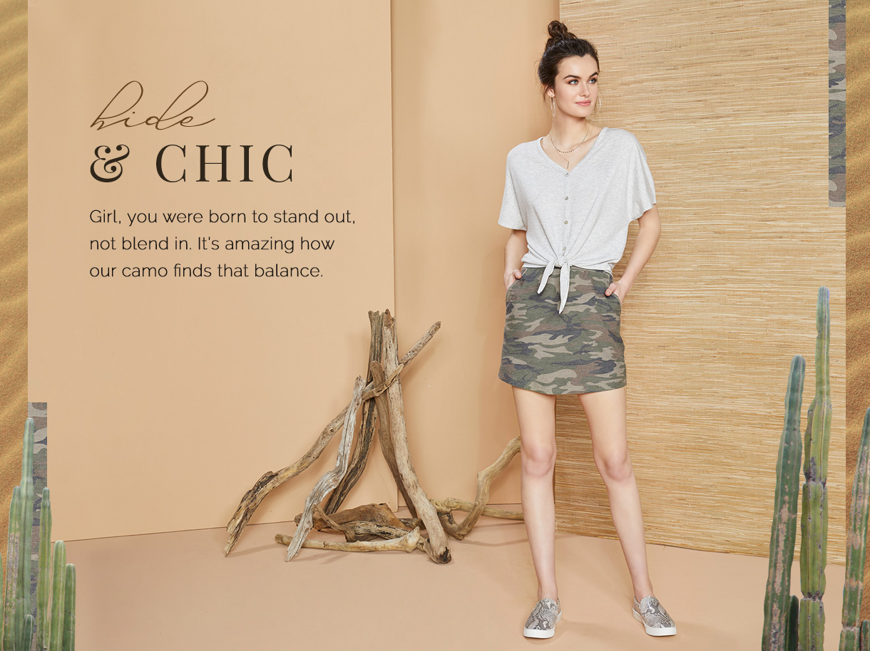 Girl, you were born to stand out, not blend in. It's amazing how our camo finds that balance.