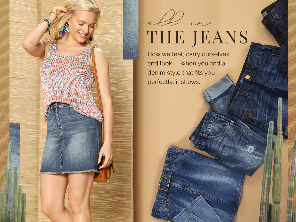 How we feel, carry ourselves and look - when you find a denim style that fits you perfectly, it shows.