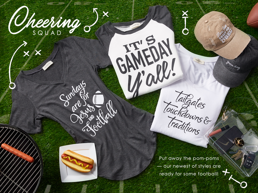 Cheering Squad. Put away the pom-poms, our newest styles are ready for some football!