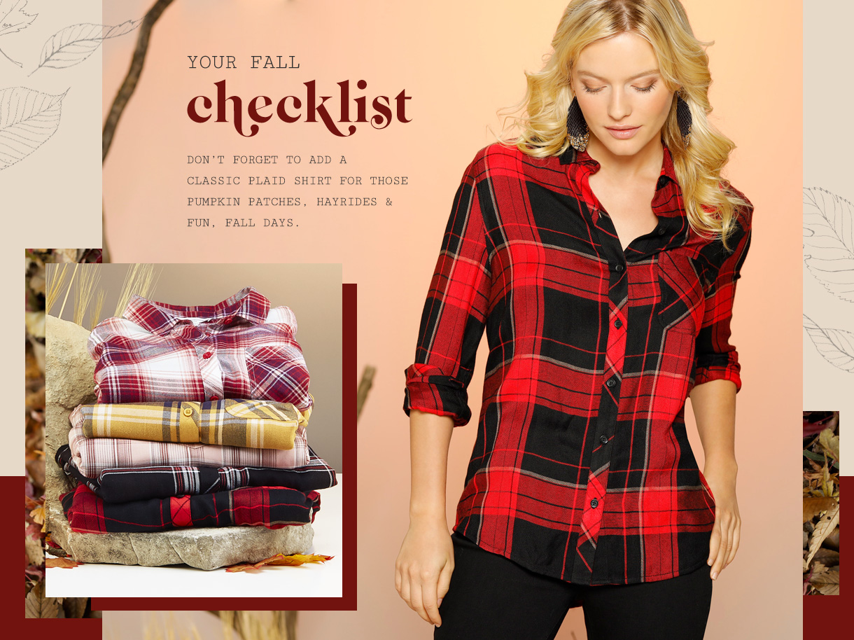 Don't forget to add a classic plaid shirt for those pumpkin patches, hayrides and fun, fall days.