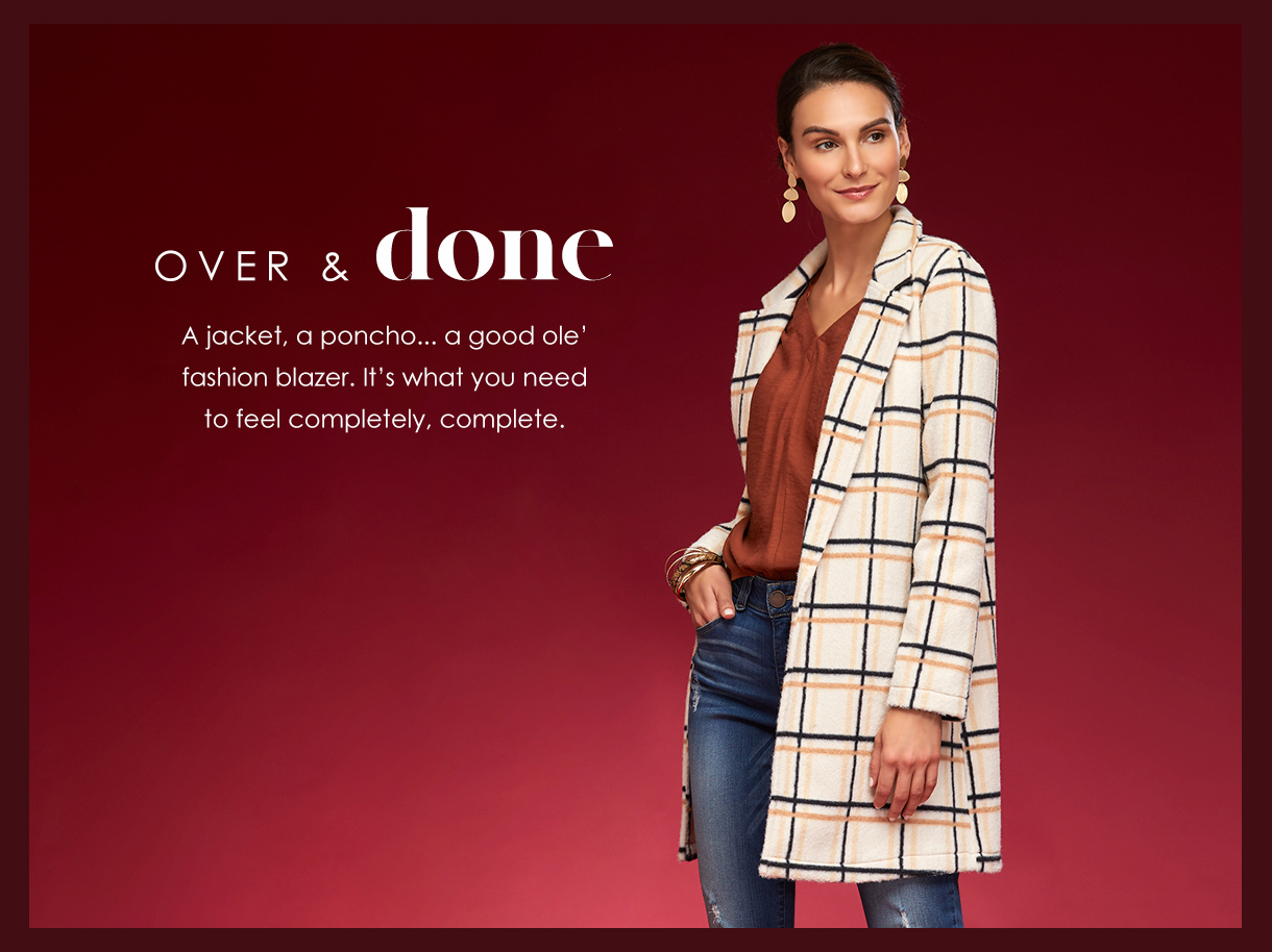 A jacket, a poncho... a good ole' fashion blazer. It's what you need to feel completely, complete.