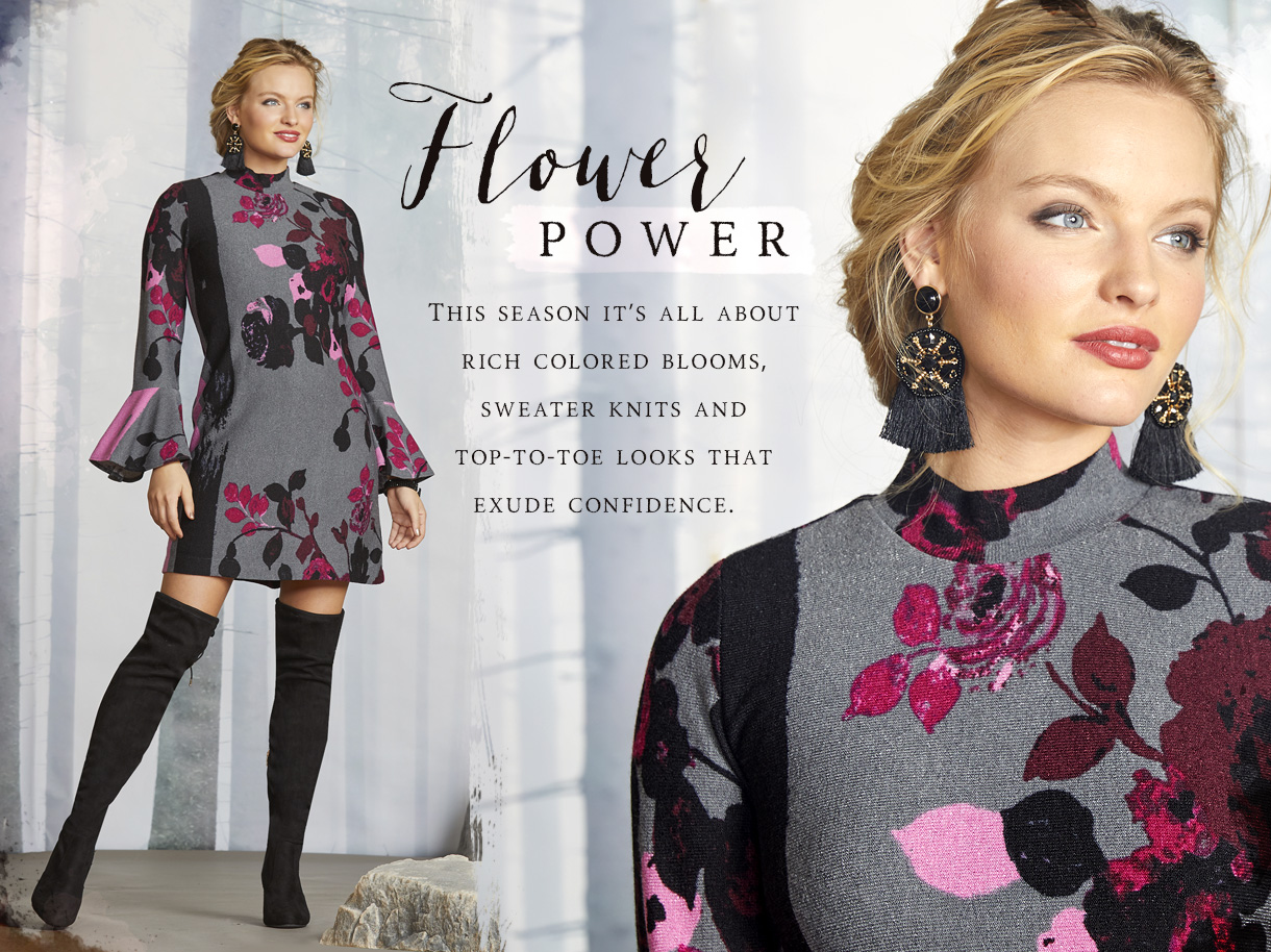 Fall Florals - This season it's all about rich colored blooms, sweater knits and top-to-toe looks that exude confidence.