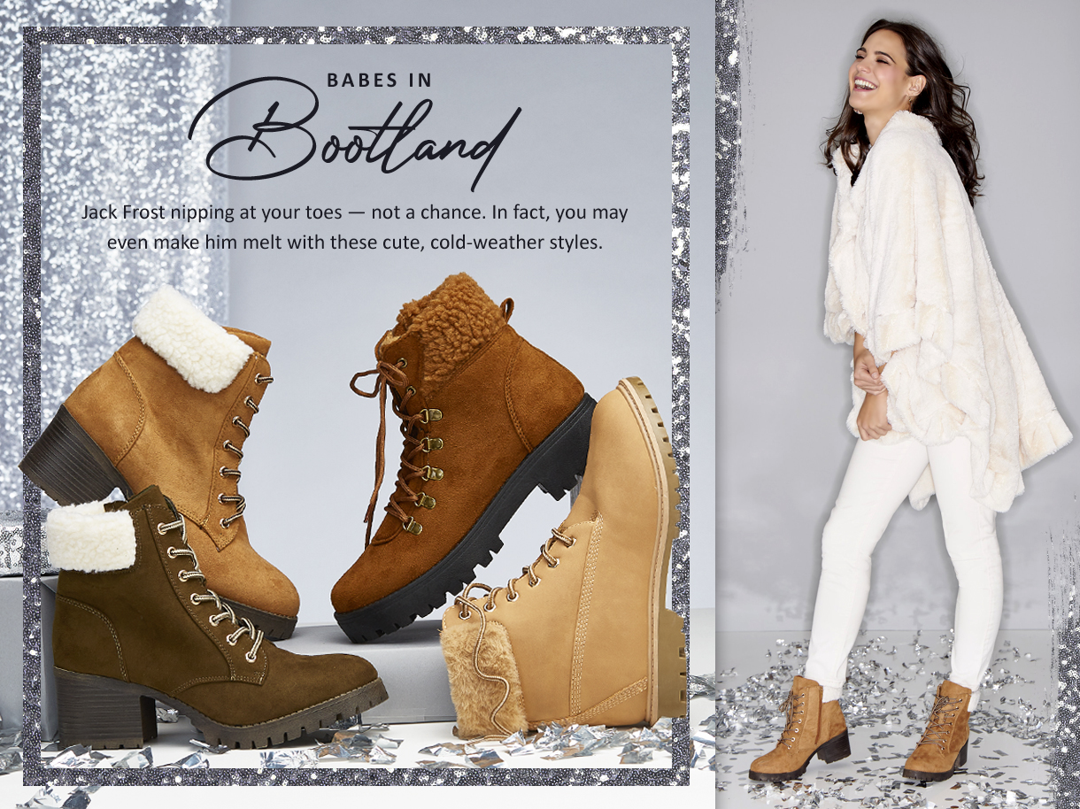 Jack Frost nipping at your toes - not a chance. In fact, you may even make him melt with these cute, - cold-weather styles.