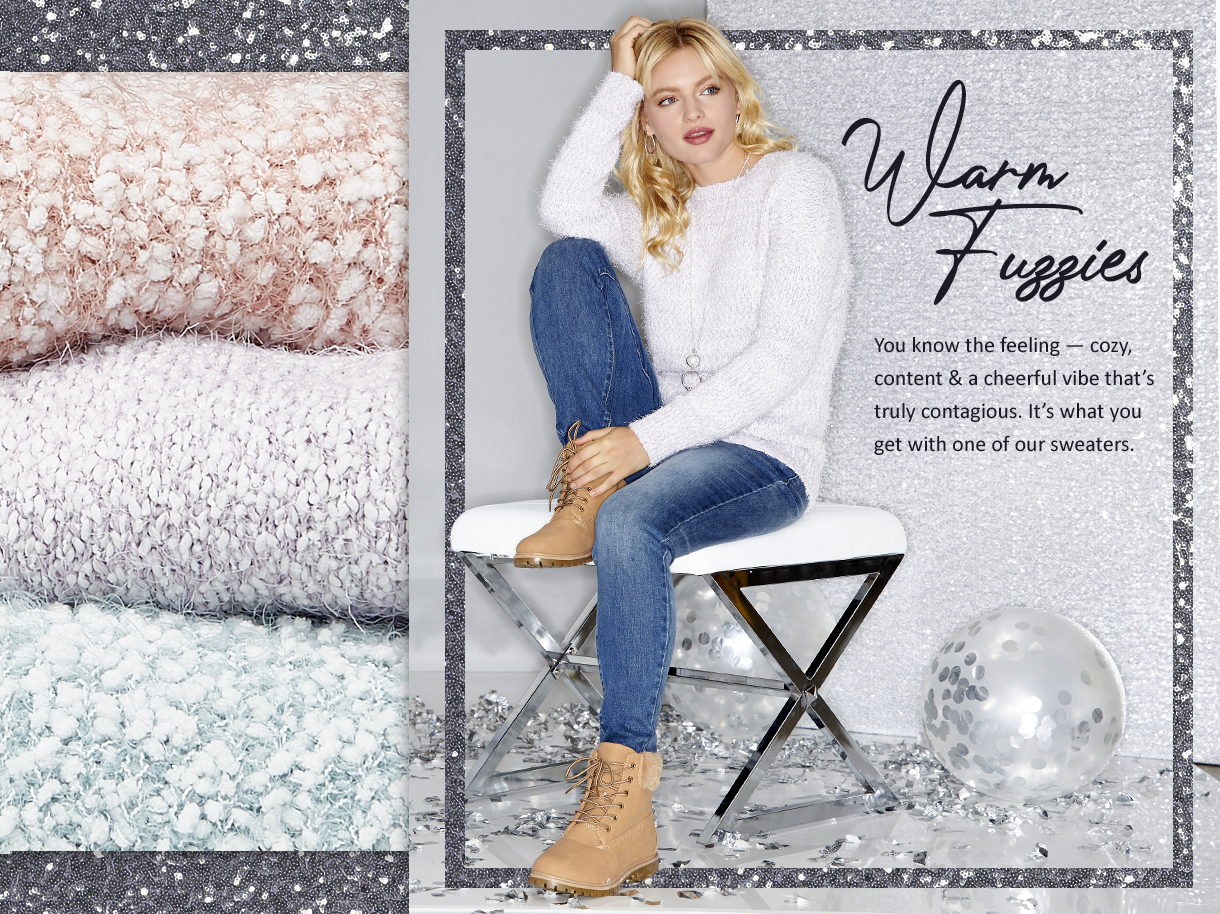 You know the feeling - cozy, content and a cheerful vibe that's truly contagious. It's what you get with one of our sweaters.